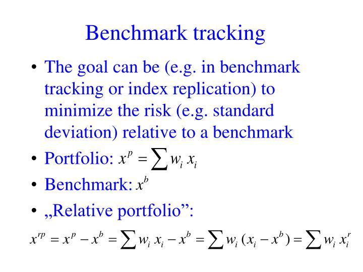 Benchmark tracking