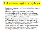 risk measures implied by regulation