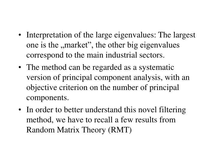"""Interpretation of the large eigenvalues: The largest one is the """"market"""", the other big eigenvalues correspond to the main industrial sectors."""
