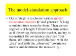 the model simulation approach