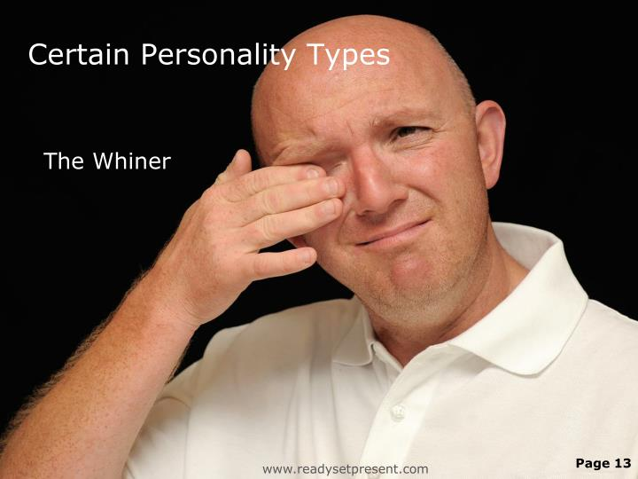 Certain Personality Types
