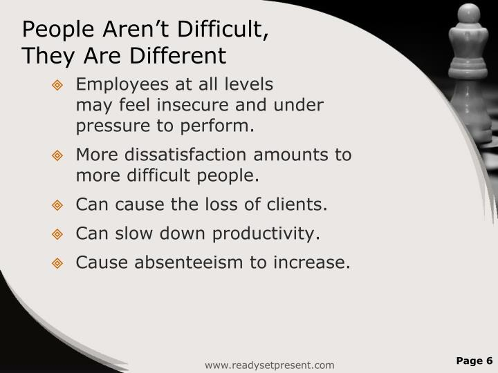 People Aren't Difficult,