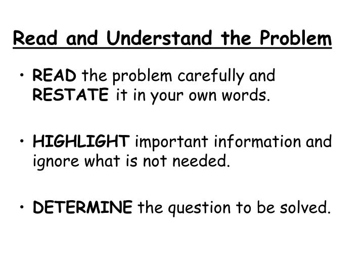 Read and Understand the Problem