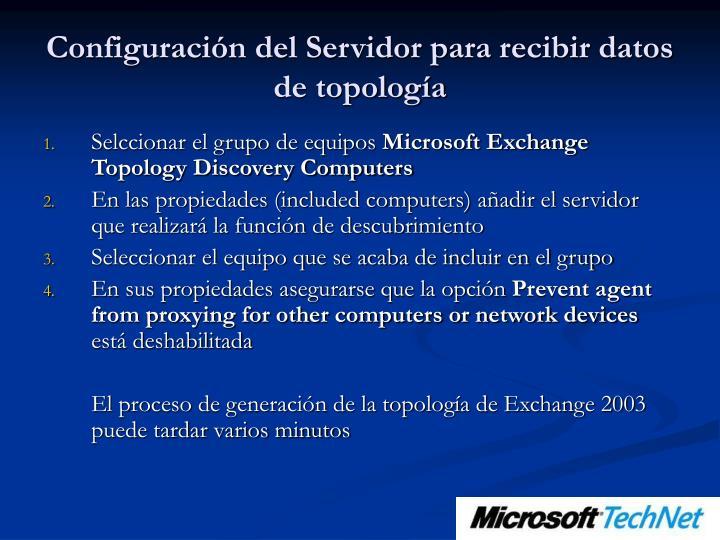 Configuración del Servidor para recibir datos de topología
