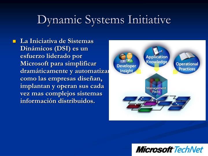 Dynamic Systems Initiative