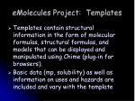 emolecules project templates1