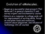 evolution of emolecules