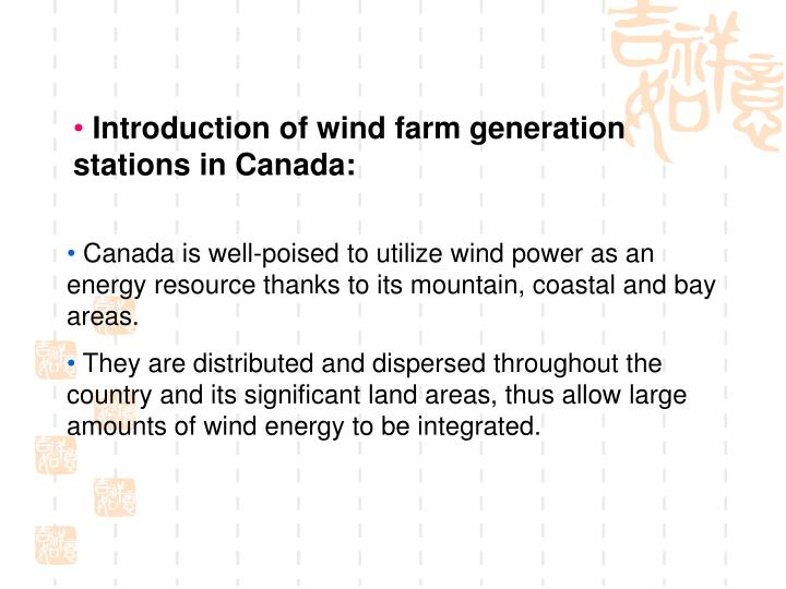 Introduction of wind farm generation    stations in Canada: