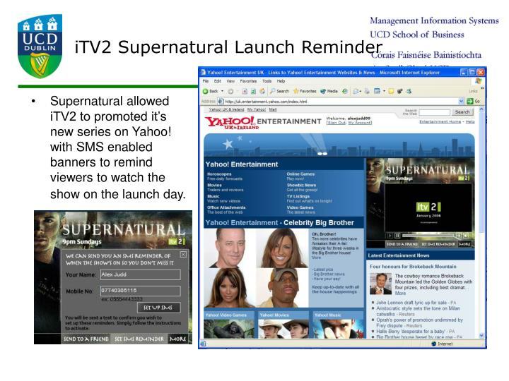iTV2 Supernatural Launch Reminder