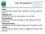 why broadband