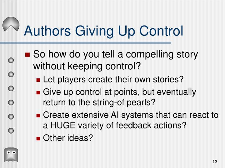 Authors Giving Up Control