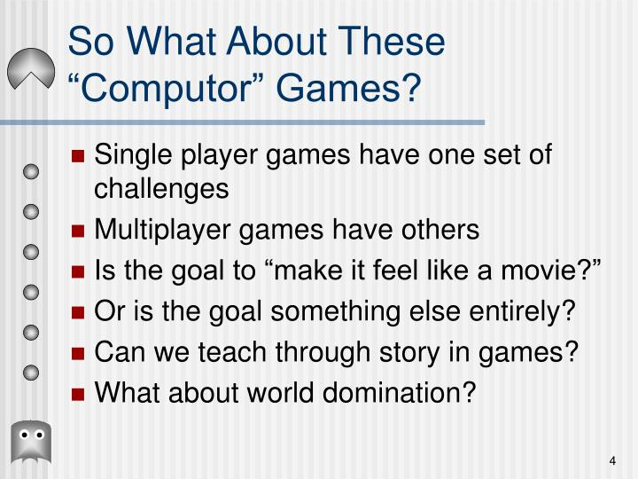 "So What About These ""Computor"" Games?"