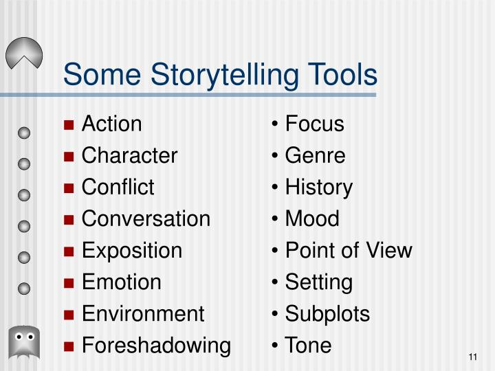 Some Storytelling Tools