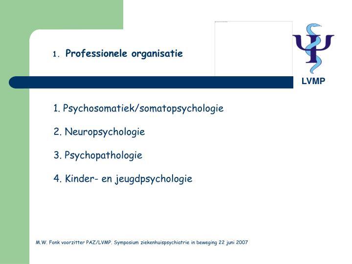 1. Psychosomatiek/somatopsychologie