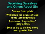 deceiving ourselves and others about sin