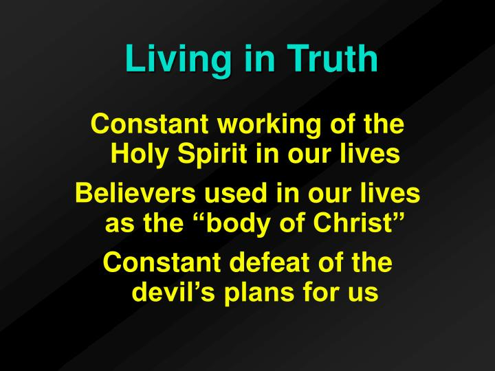 Constant working of the Holy Spirit in our lives