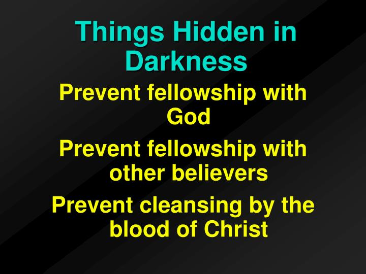 Prevent fellowship with God