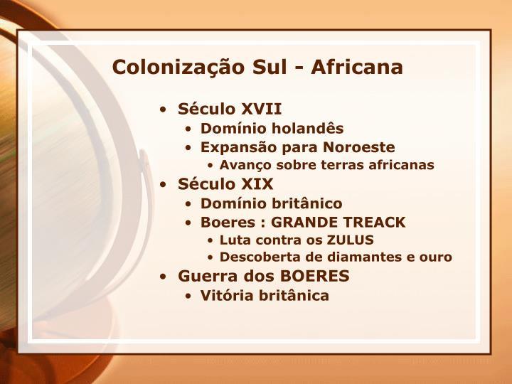 Colonização Sul - Africana