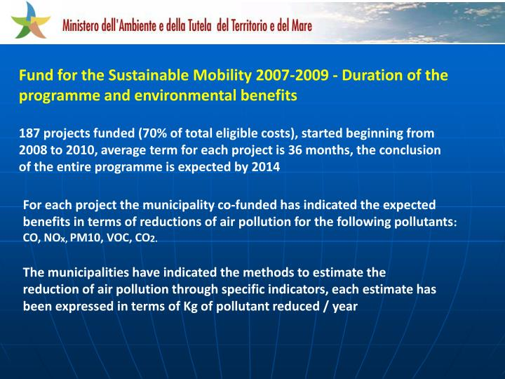 Fund for the Sustainable Mobility 2007-2009 - Duration of the programme and environmental benefits
