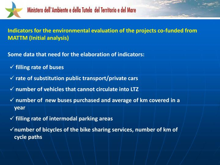 Indicators for the environmental evaluation of the projects co-funded from MATTM (Initial analysis)