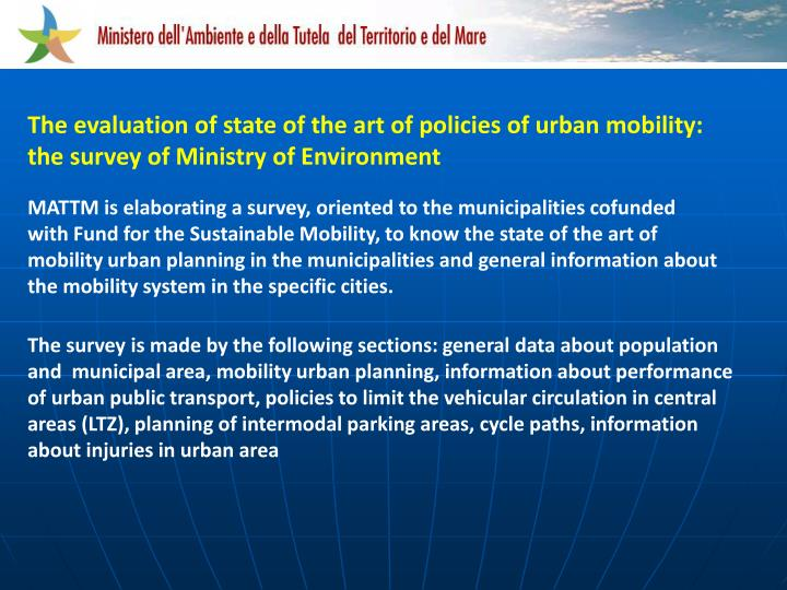 The evaluation of state of the art of policies of urban mobility: the survey of Ministry of Environment