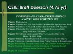 csie brett duersch 4 75 yr