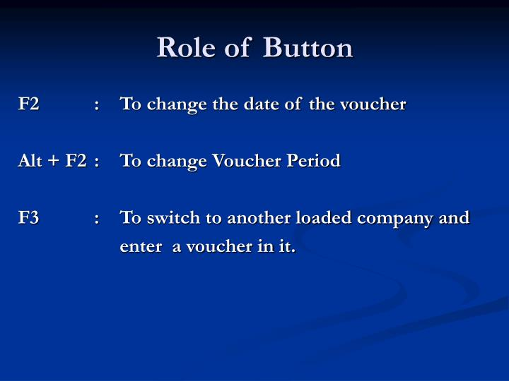 Role of Button