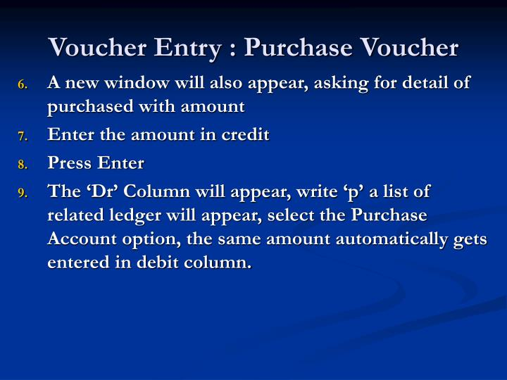 Voucher Entry : Purchase Voucher