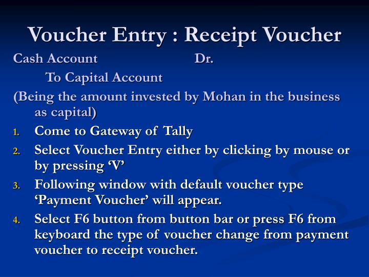 Voucher Entry : Receipt Voucher