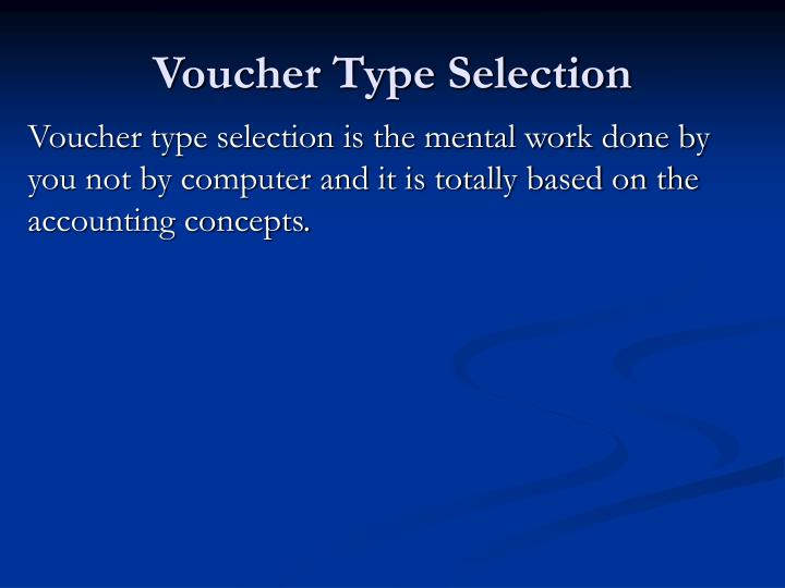 Voucher Type Selection