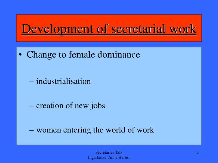Development of secretarial work