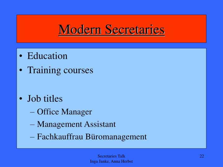 Modern Secretaries