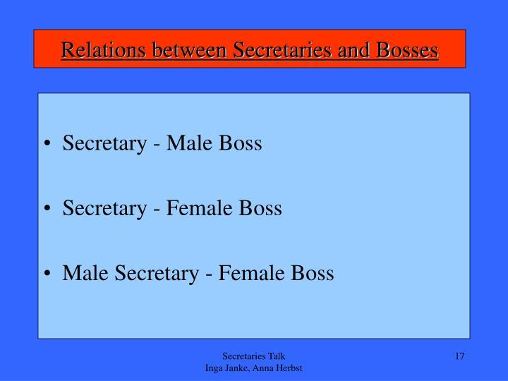Relations between Secretaries and Bosses