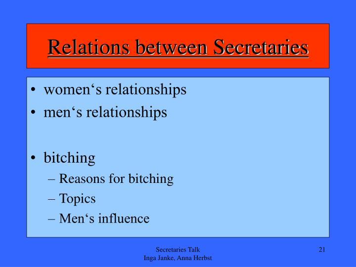 Relations between Secretaries