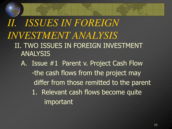 II.   ISSUES IN FOREIGN INVESTMENT ANALYSIS