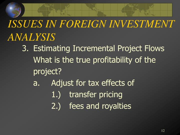 ISSUES IN FOREIGN INVESTMENT ANALYSIS