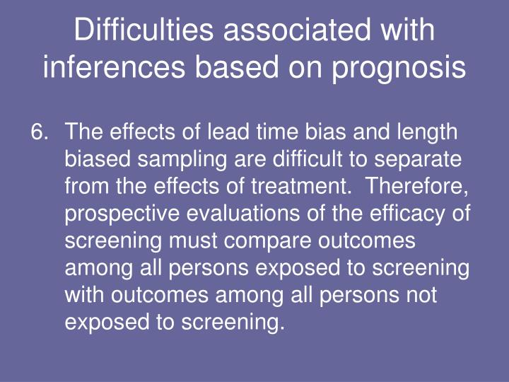 Difficulties associated with inferences based on prognosis