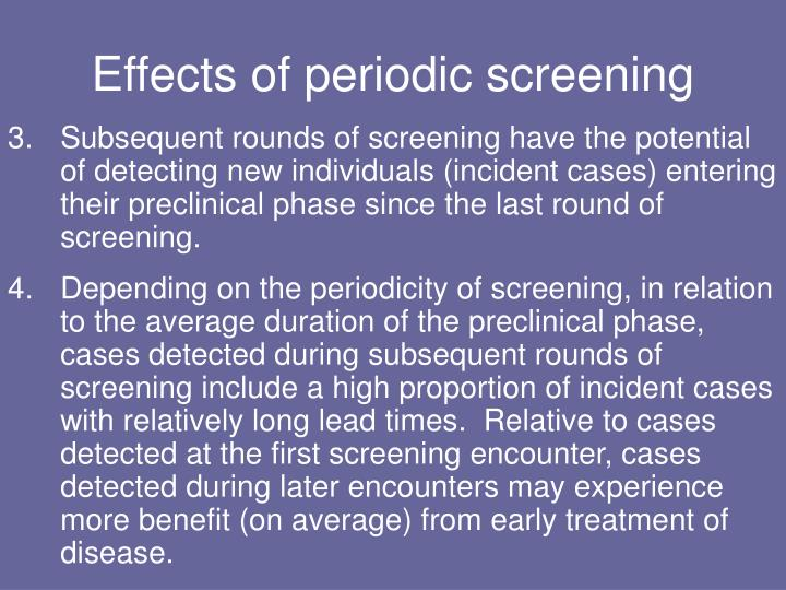 Effects of periodic screening
