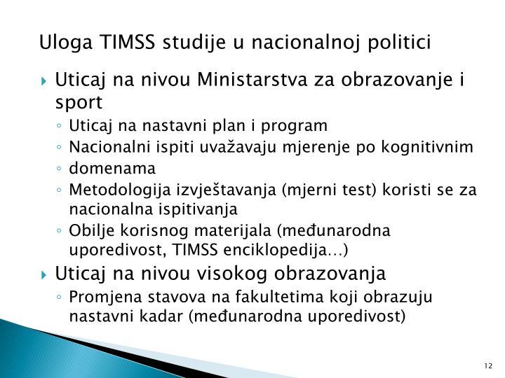 Uloga TIMSS studije u nacionalnoj politici
