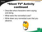 silent tv activity continued