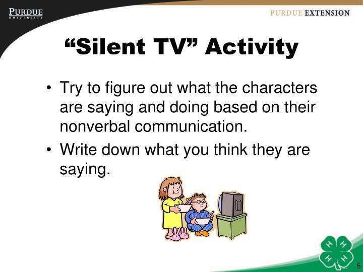 """Silent TV"" Activity"