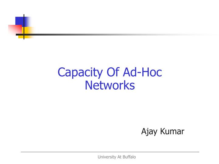 capacity of ad hoc networks
