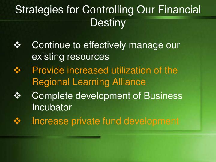 Strategies for Controlling Our Financial Destiny