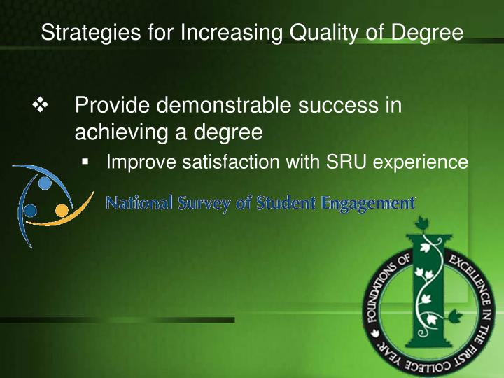 Strategies for Increasing Quality of Degree