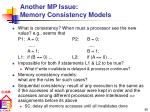 another mp issue memory consistency models