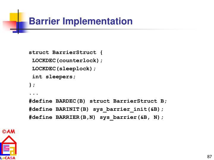 Barrier Implementation