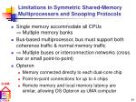 limitations in symmetric shared memory multiprocessors and snooping protocols