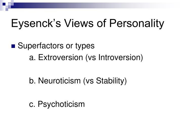 Eysenck's Views of Personality