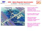 ams alpha magnetic spectrometer w nasa foreign partners