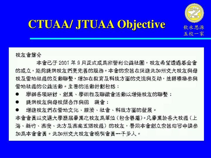 CTUAA/ JTUAA Objective